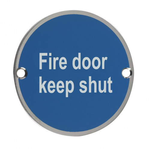 Fire Door Keep Shut Circular Sign 76mm Satin Anodised Aluminium