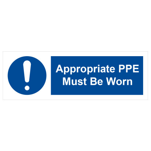 Sign 'Appropriate PPE must be worn' 600 x 200mm Self Adhesive