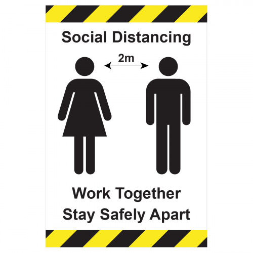 Sign 'Social Distance work together - stay apart' 200 x 300mm Self Adhesive